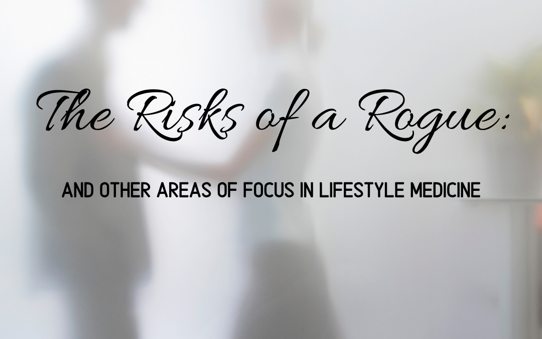 Risks of a Rogue